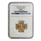 2010 $10 Gold American Eagle NGC MS70 - Early Release