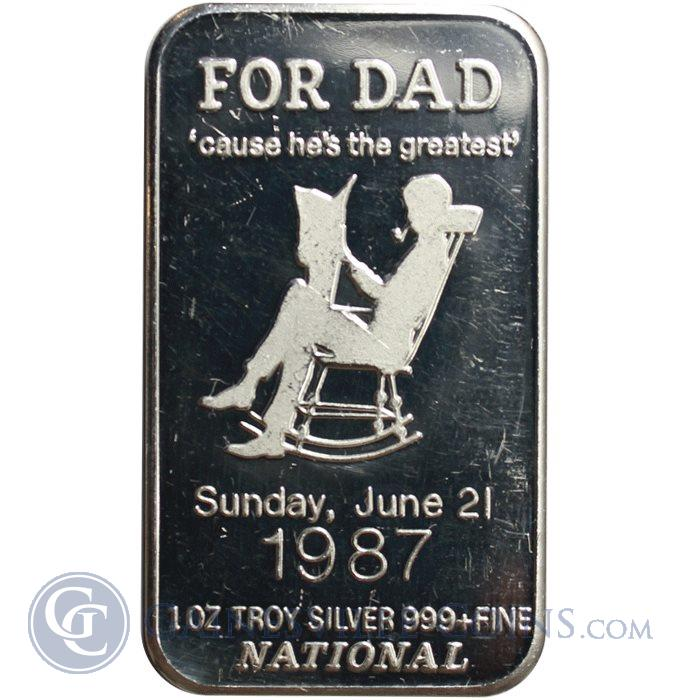 Image Showcase for 1987 For Dad 'Cause He's The Greatest 1 oz Silver Art Bar - National Mint (.999 Pure)