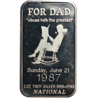 1987 For Dad 'Cause He's The Greatest 1 oz Silver Art Bar - National Mint (.999 Pure)