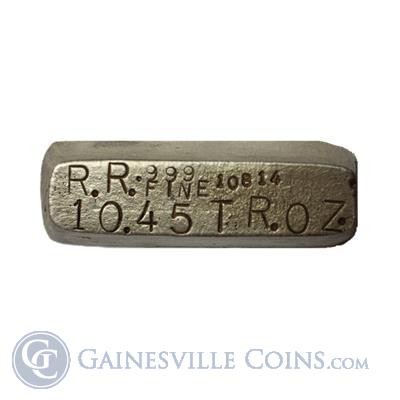 10.45 oz R.R. Refining Silver Bar   Poured .999 Fine