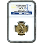 2015 $10 American Gold Eagle NGC MS70 - Early Release