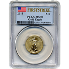 2015 $10 American Gold Eagle PCGS MS70 - First Strike