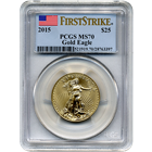 2015 $25 American Gold Eagle PCGS MS70 - First Strike
