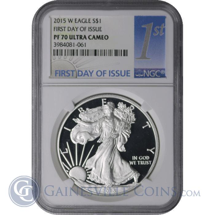 Image Showcase for 2015 W American Silver Eagle NGC PF70 - First Day Of Issue (Sun Label)