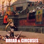 A Tale of Two Empires: Bread and Circuses